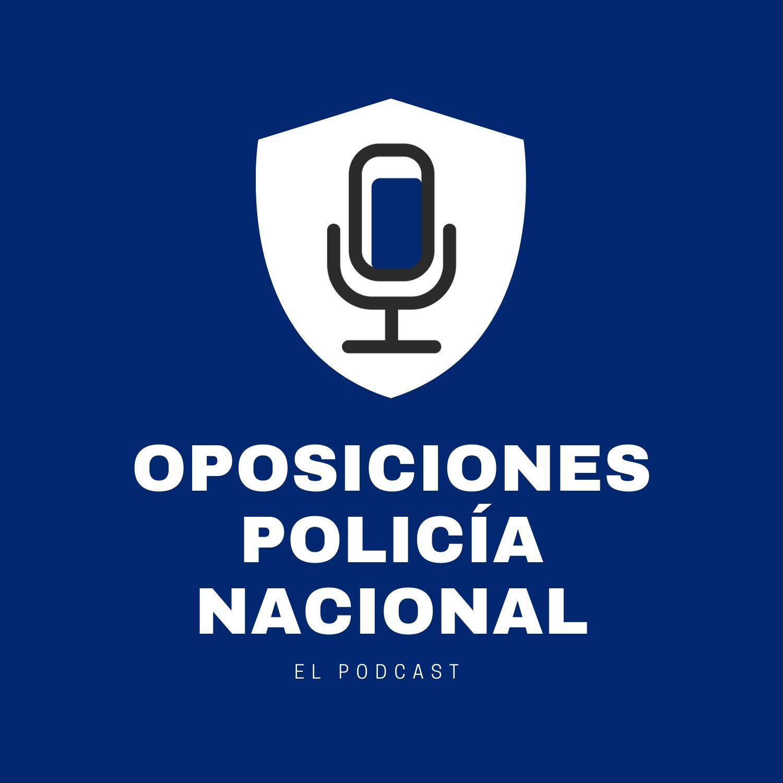 Podcast Oposiciones Policía Nacional